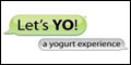 Let's Yo Yogurt Franchise Opportunity Click Here!