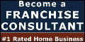Franchise Consultant Franchise Opportunity Click Here!