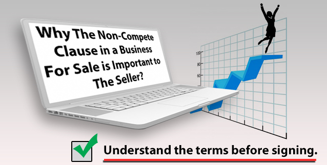 Non-Compete Clause in a Business for Sale Is Important To The Seller