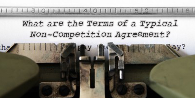 Non-Competition Agreement Terms